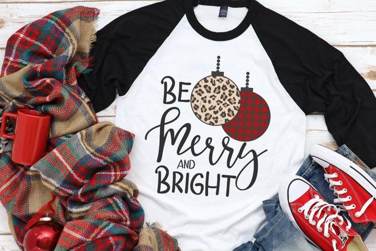 Christmas - Leopard - Buffalo Plaid - Be Merry & Bright SVG