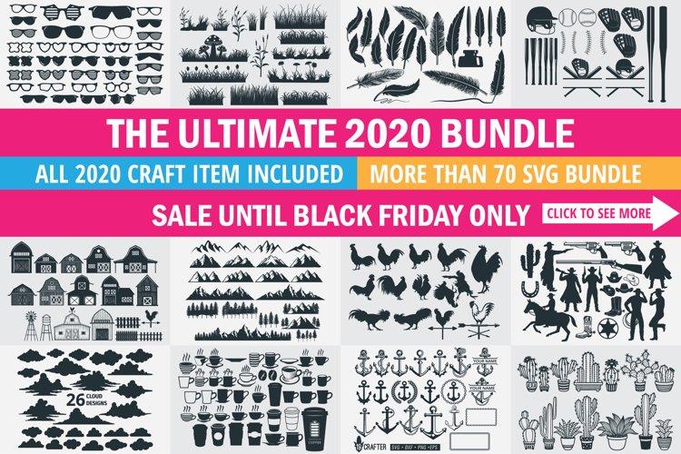 The ultimate 2020 SVG craft sale big bundle