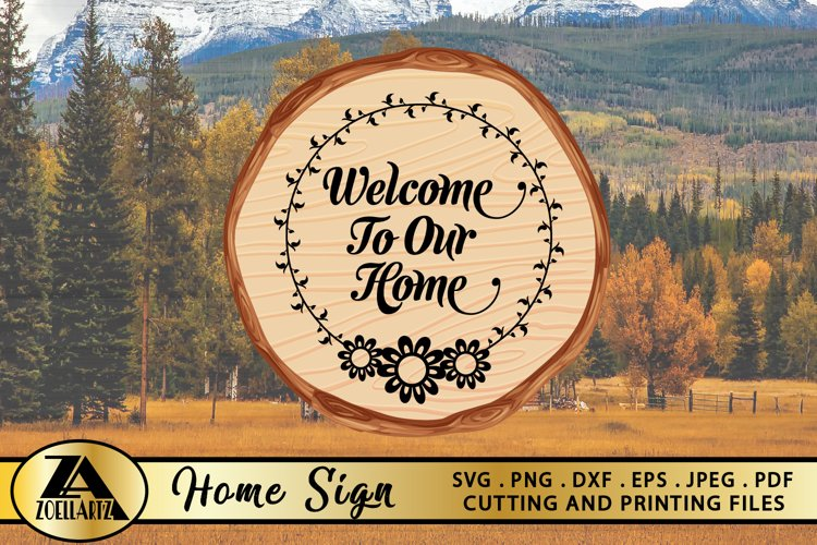 25+ Welcome To Our Farmhouse Svg Png Eps Dxf Cutting Files SVG