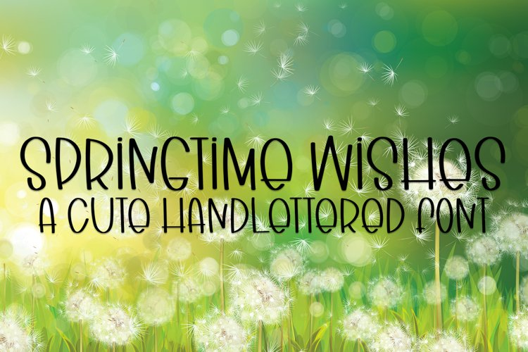 Springtime Wishes - A Cute Handlettered Font example image 1