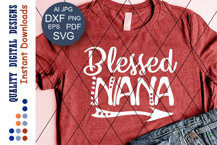 Blessed nana svg Arrow clipart Vector Image example image 1