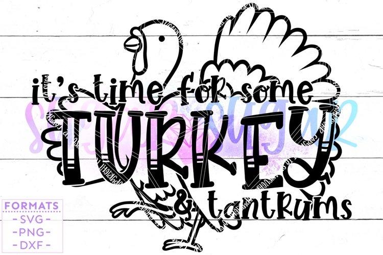 Turkey & Tantrums svg - Thanksgiving svg
