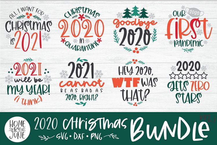 Funny 2020 Quote Bundle - Christmas SVG DXF PNG example image 1