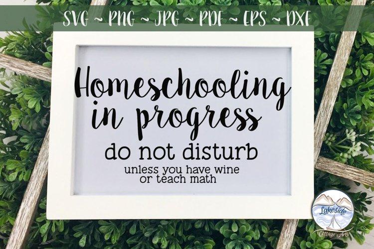 Homeschooling in Progress Do Not Disturb SVG