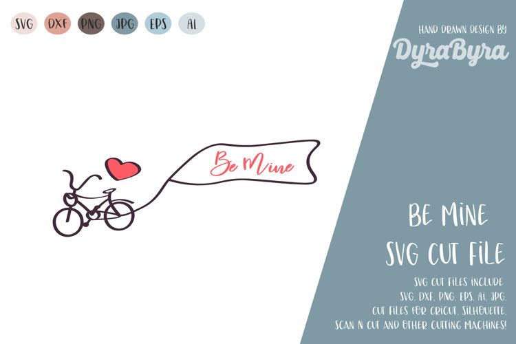 Be mine svg / Valentine / Valentines day svg / Valentines example image 1