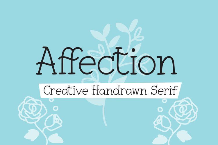 Affection - Creative Handrawn Serif Font example image 1