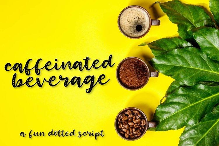 Web Font Caffeinated Beverage - A Fun Dotted Script - Hand L