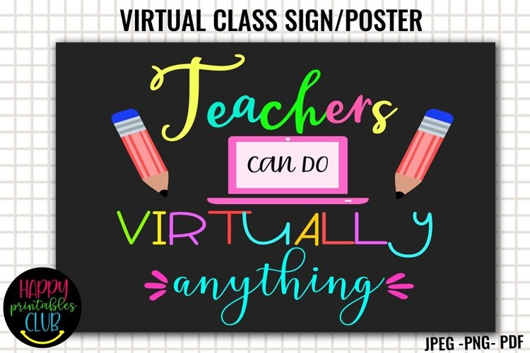 Teachers Can Do Virtually Anything Sign/Poster- Virtual Sign example image 1