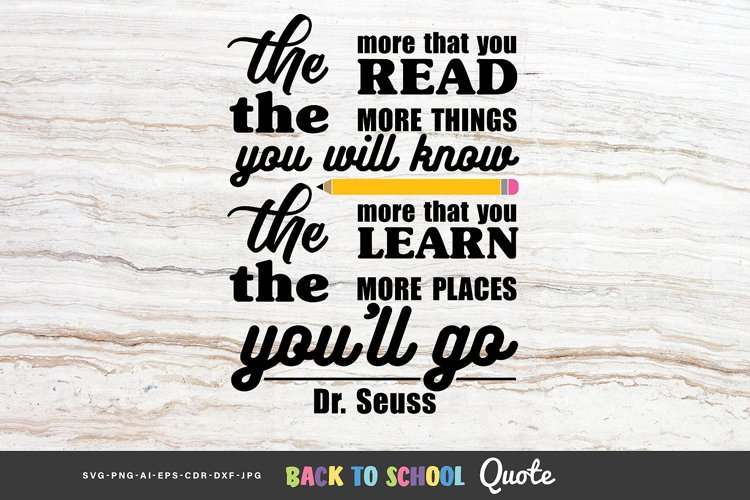 The more that you read... - Dr. Seuss