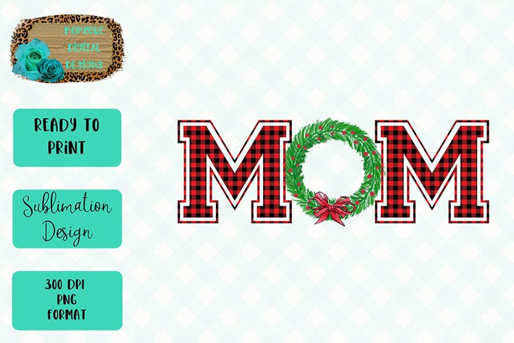 Mom Christmas Wreath Sublimation Design example image 1
