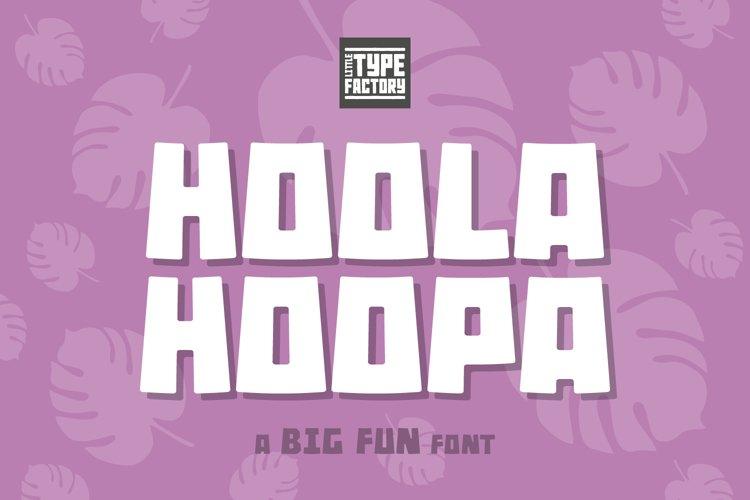 Hoola Hoopa Font PLUS BONUS Ligature Set example image 1