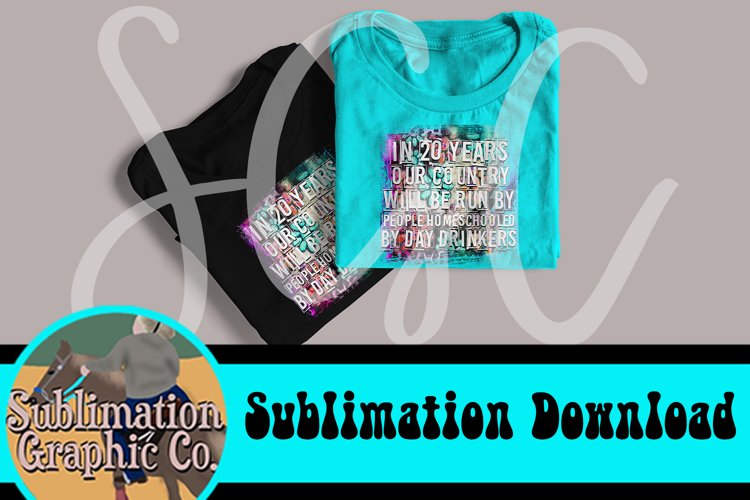 Day Drinkers Sublimation Digital Download