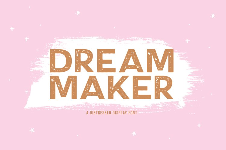 Dream Maker - A Distressed Font example image 1