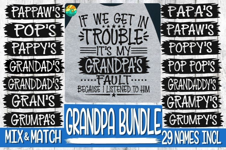 Trouble - It's My Grandpa's Fault -BUNDLE - 29 Names Incl example image 1