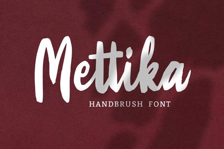 Mettika - Handbrush Font example image 1