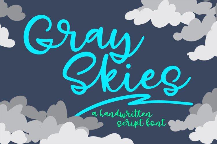 Gray Skies - handwritten script font example image 1