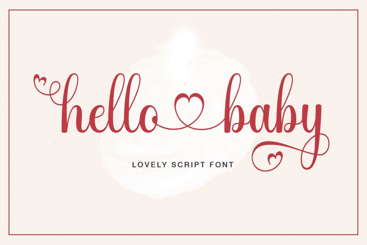 hello baby - Lovely Script font example image 1