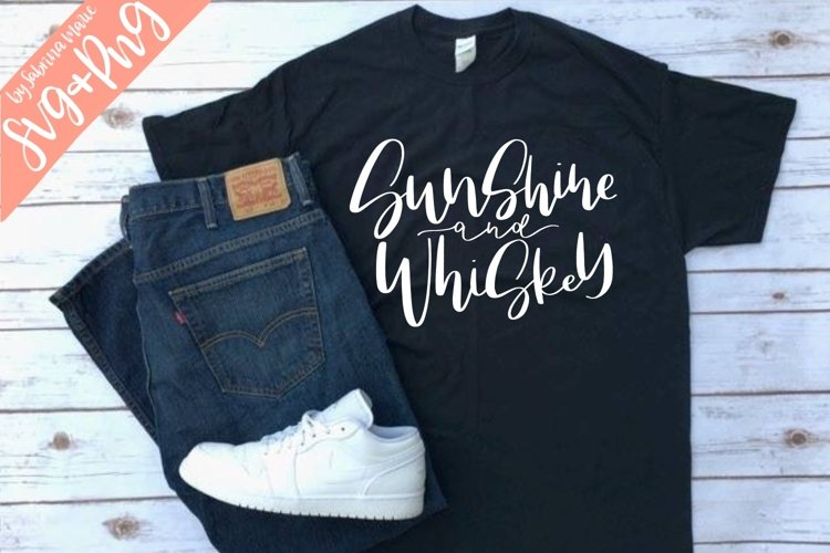 Sunshine and Whiskey Quote|Handdrawn|Cut File|SVG|PNG