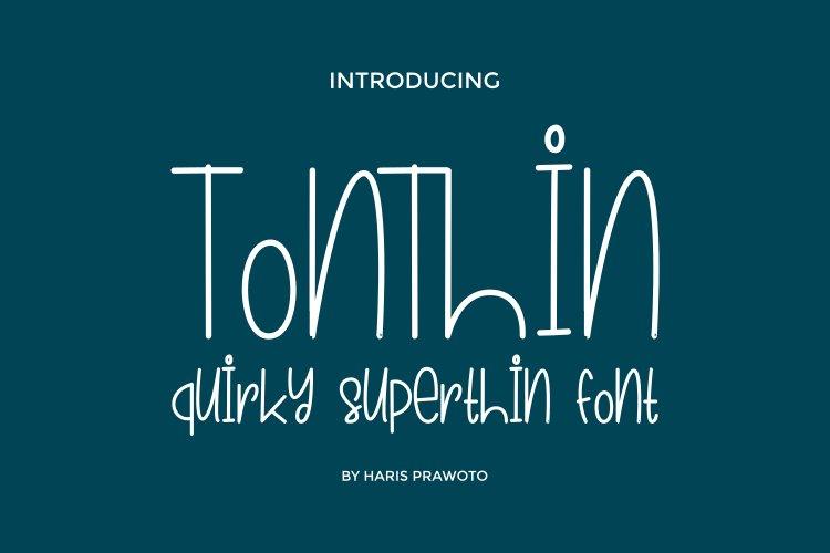 TONTHIN SUPERTHIN FONT example image 1