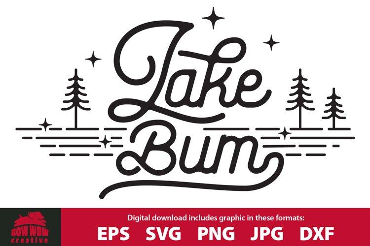 Lake Bum - Retro Vintage Lake Clipart SVG Cutting File