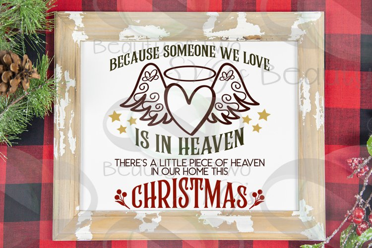 Christmas Angel Memoriam svg, Heaven in our home svg, angel