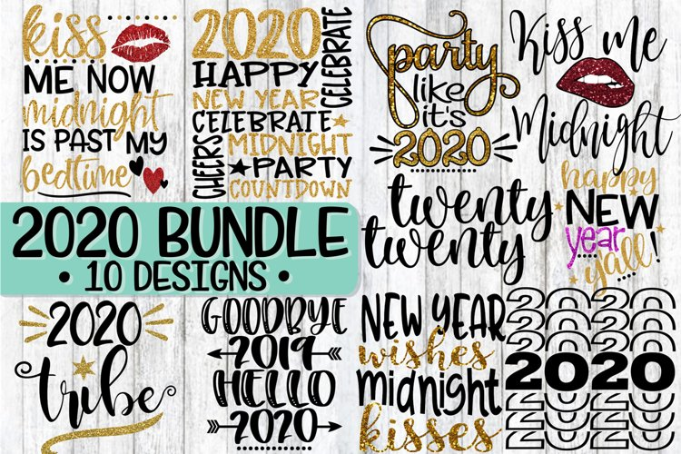 2020 - New Year's Eve Bundle - 10 Designs - SVG PNG EPS DXF example image 1