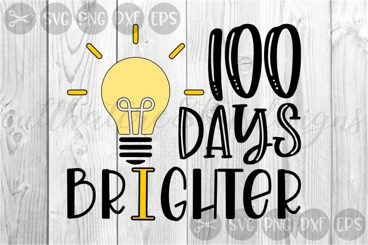 School, 100 Days, Lightbulb, Brighter, Cut File, SVG example image 1