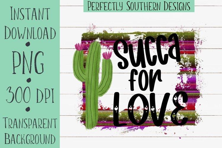 Succa For Love - Sublimation Design