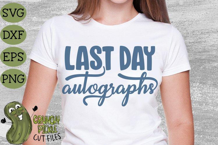 Last Day of School Autographs 3 SVG