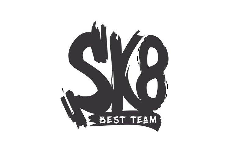 Sk8 grunge old school vector lettering.