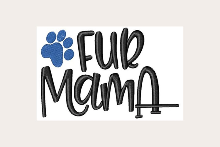 Fur Mama - Machine Embroidery Design example image 1