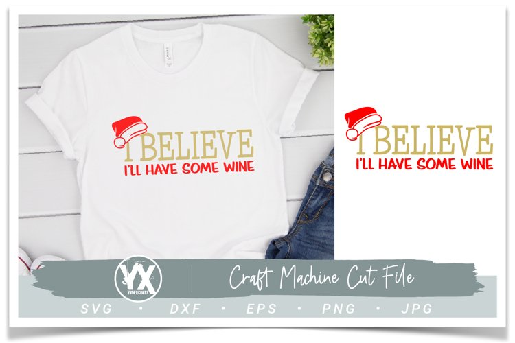 I Believe I'll Have Some Wine SVG example image 1