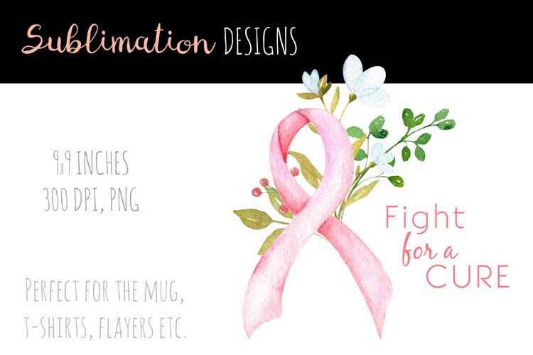Breast cancer sublimation design. Pink ribbon with flowers example image 1