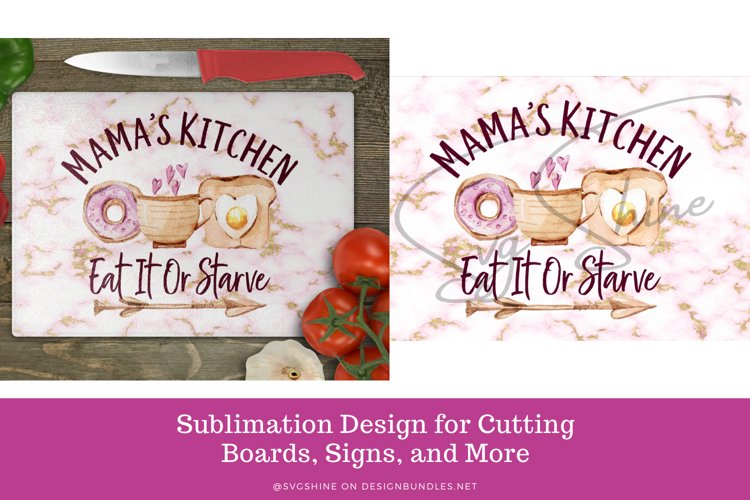 Mamas Kitchen Funny Sublimation Cutting Board and Sign