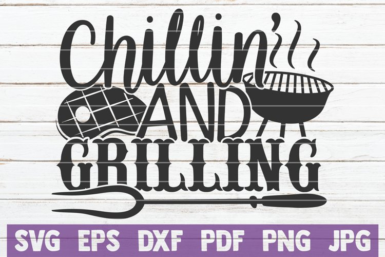 Chillin' and Grilling SVG Cut File example image 1