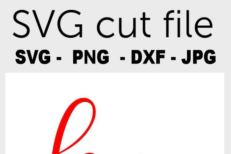 Love SVG with hearts - Valentine SVG file, handlettered example 2