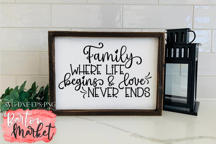 Family Where Life Begins & Love Never Ends for Crafters
