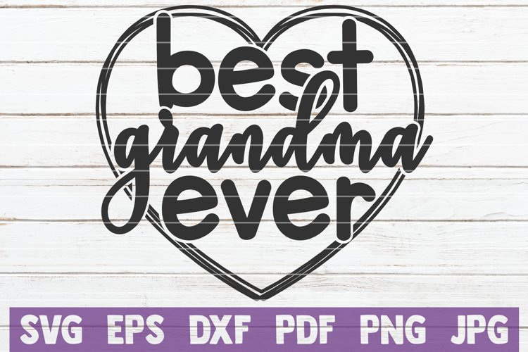 Best Grandma Ever Svg Cut File 217894 Cut Files Design Bundles