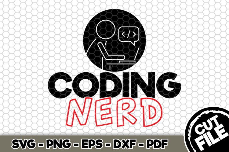 Coding Nerd - SVG Cut File n193 example image 1