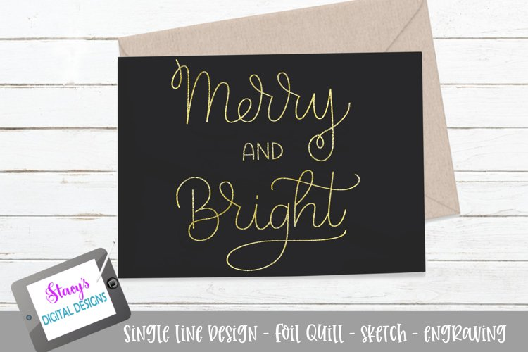 Foil Quill - Merry and Bright SVG - sketch file example image 1
