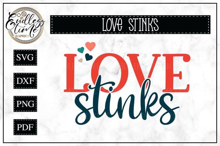 Love Stinks- An Anti - Valentine's Day SVG example