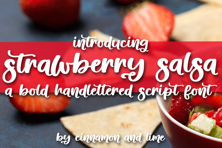 Strawberry Salsa - A Bold Handlettered Script Font example image 1
