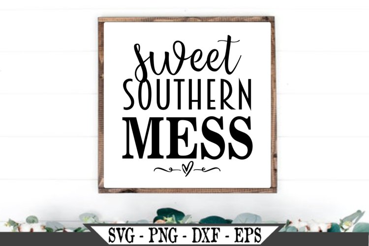 Sweet Southern Mess SVG example image 1