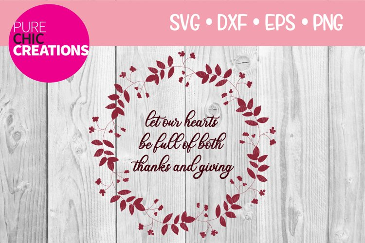 Let Our Hearts Be Full|Fall Quote SVG|SVG DXF PNG EPS example image 1