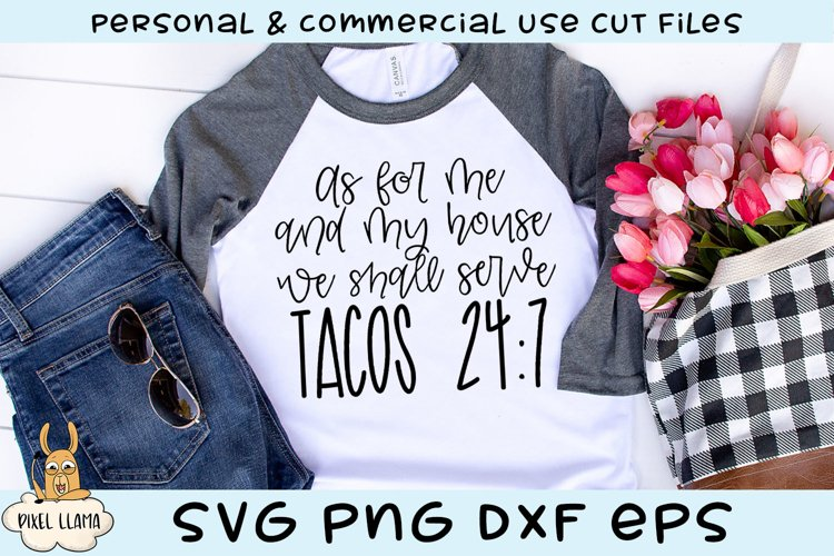 As For Me and My House We Shall Serve Tacos 24/7 SVG example image 1
