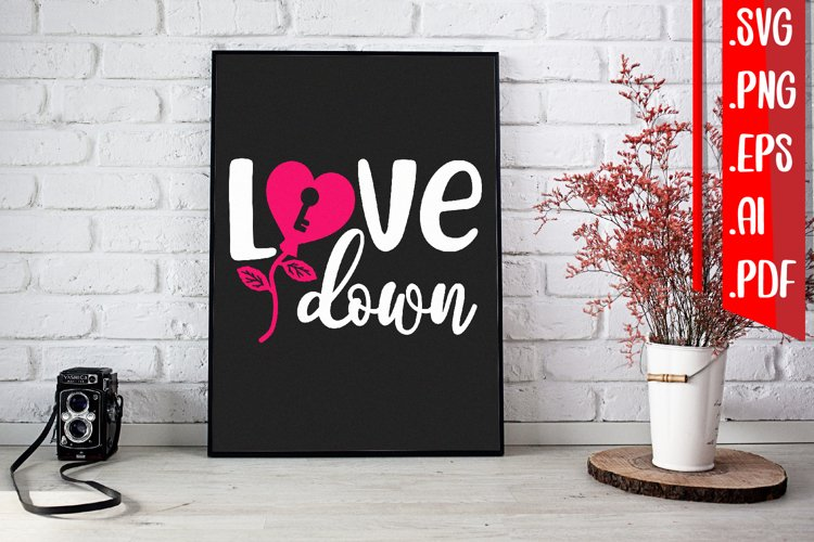 Love Down svg eps png ai pdf example image 1