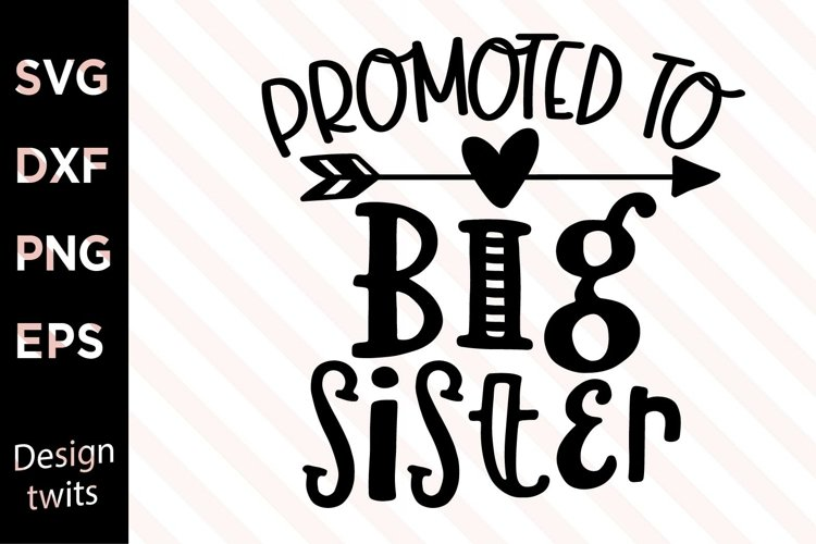 Promoted To Big Sister SVG example image 1