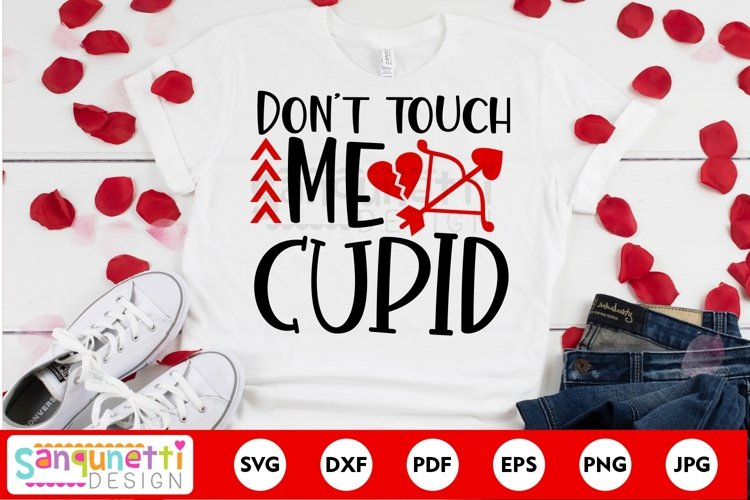 Dont touch me cupid, Anti-Valentine svg, love svg