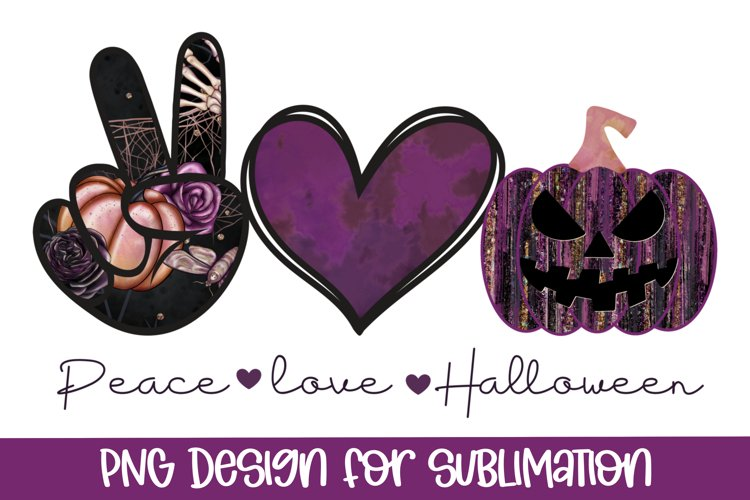 Halloween Sublimation Designs for t shirts, Peace Love