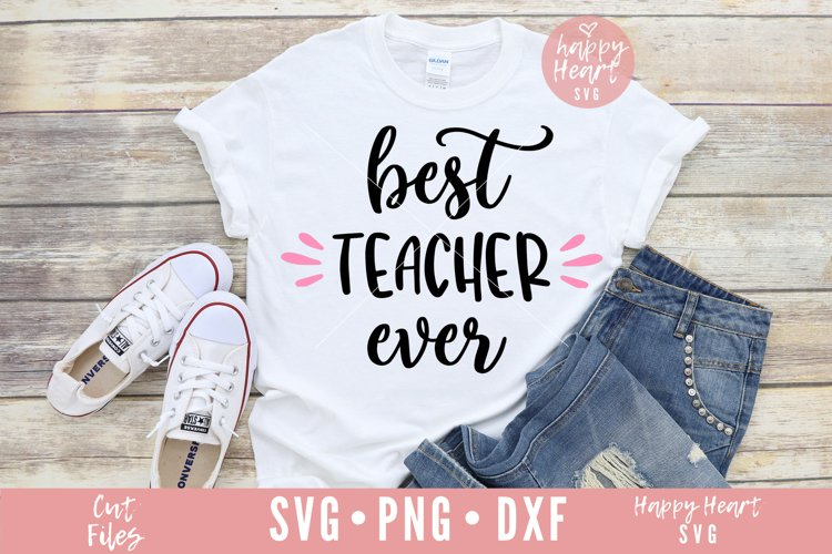 Best Teacher Ever SVG example image 1